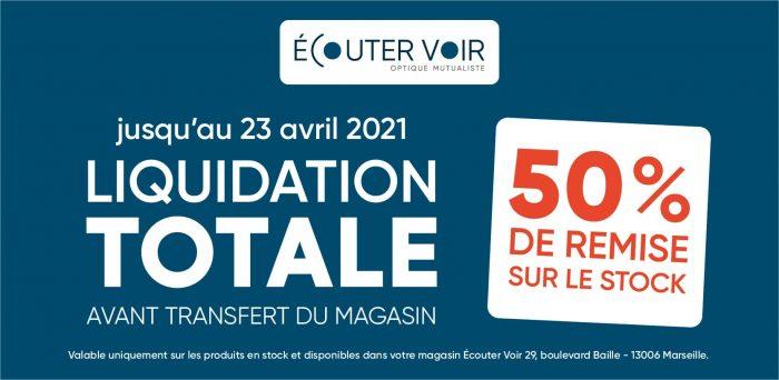 Ecouter-Voir-Marseille-Baille-Liquidation-Totale_Plan de travail 1